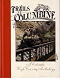 Trails among the Columbine 1989, Sundance Publications, Ltd. Staff, 0913582115