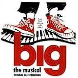 : Big: The Musical (1996 Original Broadway Cast)