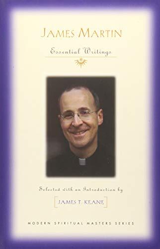 James Martin: Essential Writings (Modern Spiritual Masters) from Orbis Books