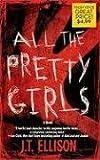 All The Pretty Girls (Taylor Jackson)