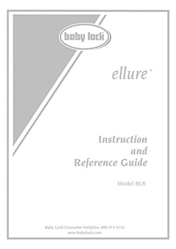 Baby Lock Ellure BLR Sewing Embroidery Instruction Manual