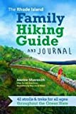 The Rhode Island Family Hiking Guide and Journal
