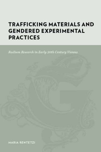 Trafficking Materials and Gendered Experimental Practices: Radium Research in Early 20th Century Vienna (Gutenberg-e)
