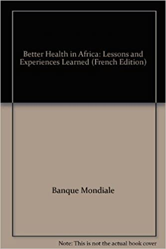 Better Health in Africa: Lessons and Experiences Learned pdf