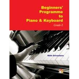 Beginners' Programme to Piano and Keyboard Grade-2