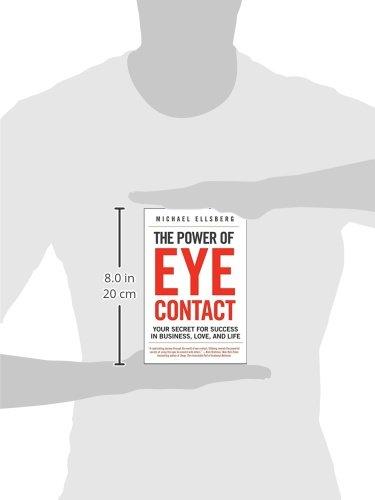 The power of eye contact michael ellsberg pdf