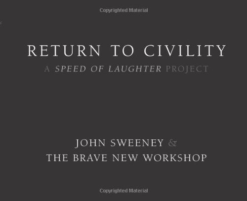 Return to Civility: A Speed of Laughter Project