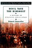 img - for Devil Take the Hindmost (99) by Chancellor, Edward [Paperback (2000)] book / textbook / text book
