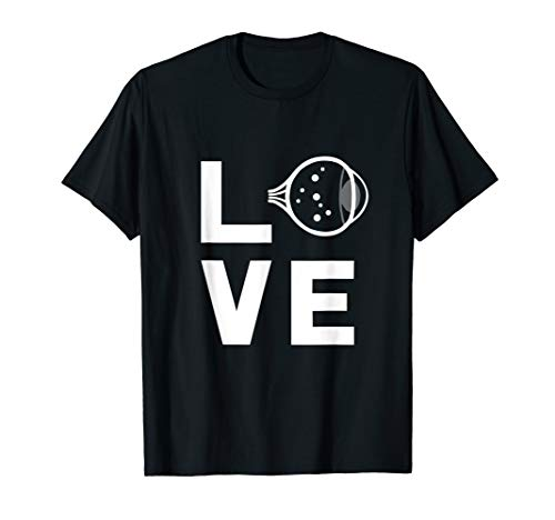 Love With Eye Cool Ophthalmology Ophthalmologist T Shirt
