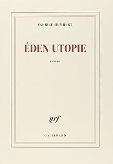 Eden utopie : roman