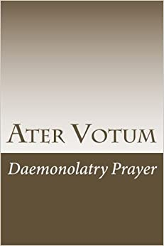 Ater Votum: Daemonolatry Prayer (Cambridge Studies in Linguistics )