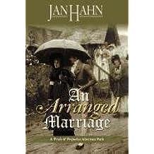 An Arranged Marriage by Jan Hahn (2011-06-07)