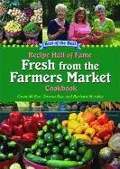 Download Recipe Hall of Fame Fresh from the Farmers Market Cookbook (Best of the Best Cookbook) (Recipe Hall of Fame Cookbook) PDF