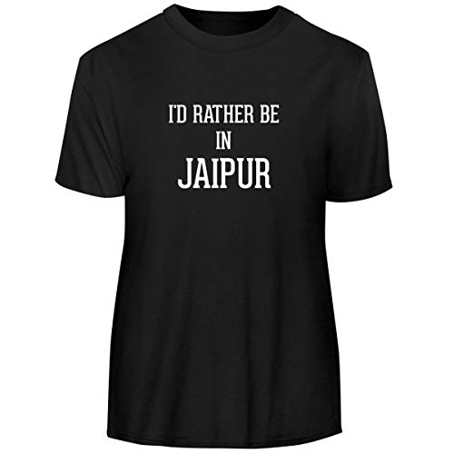 (I'd Rather Be in Jaipur - Men's Funny Soft Adult Tee T-Shirt, Black, Large)