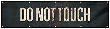 Ghost Aged Rust Heavy-Duty Outdoor Vinyl Banner 16x4 Do Not Touch CGSignLab