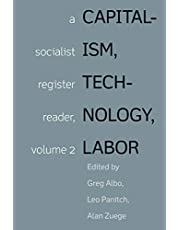 Capitalism, Technology, Labor: A Socialist Register Reader, volume 2