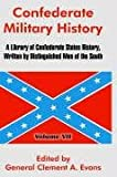 Confederate Military History, General Clement A. Evans, 1410213781