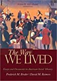 By Frederick Binder, David Reimers: The Way We Lived: Essays and Documents in American Social History, Volume II: 1865 - Present (Way We Lived Vol 2) Sixth (6th) Edition
