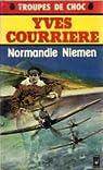 Normandie Niemen. Un temps pour la guerre par Courrière