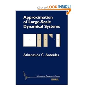 Approximation of large-scale dynamical systems Athanasios C. Antoulas