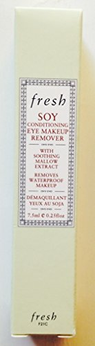 Fresh Soy Conditioning Eye Makeup Remover ~ 7.5 ml/0.25 oz