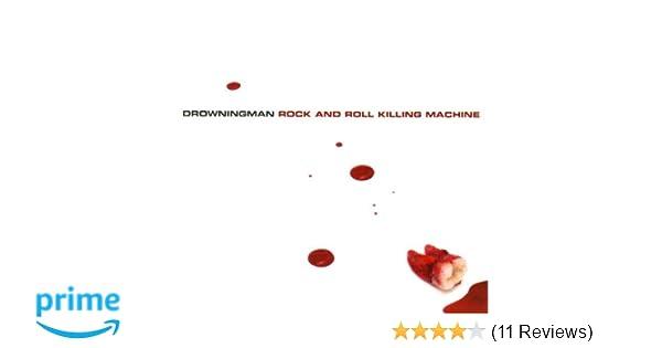 Drowningman Rock Roll Killing Machine Amazon Music