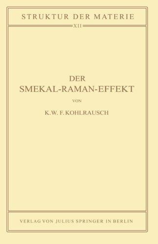 Der Smekal-Raman-Effekt: Band 12 (Struktur der Materie in Einzeldarstellungen) (Volume 12) (German Edition)