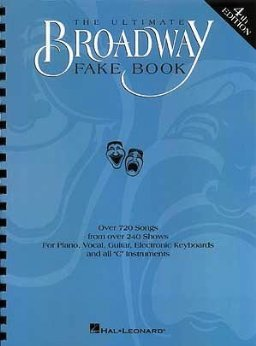 Fake Ultimate Broadway Book - The Ultimate Broadway Fake Book (Over 720 Songs From Over 240 Shows for Piano, Vocal, Guitar, Electronic Keyboards and All