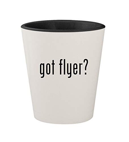 (got flyer? - Ceramic White Outer & Black Inner 1.5oz Shot Glass)