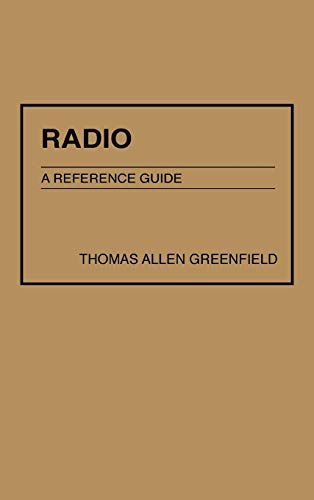Radio: A Reference Guide (American Popular Culture)