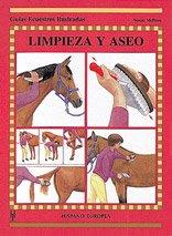 Limpieza y aseo (Guías ecuestres ilustradas) Tapa blanda – Ilustrado, oct 2011 Susan McBane Editorial Hispano Europea S.A. 8425511941