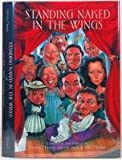 img - for Standing Naked in the Wings: Anecdotes from Canadian Actors book / textbook / text book