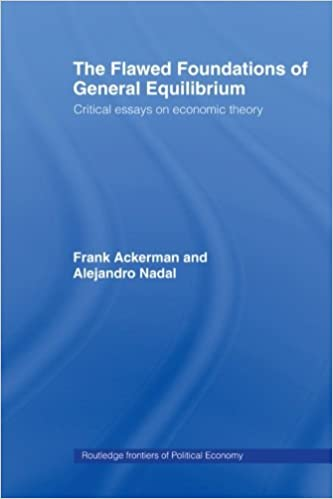 Sample Essay Topics For High School The Flawed Foundations Of General Equilibrium Theory Critical Essays On  Economic Theory Routledge Frontiers Of Political Economy St Edition College Vs High School Essay Compare And Contrast also Topics For Argumentative Essays For High School The Flawed Foundations Of General Equilibrium Theory Critical  Essay On Business Communication