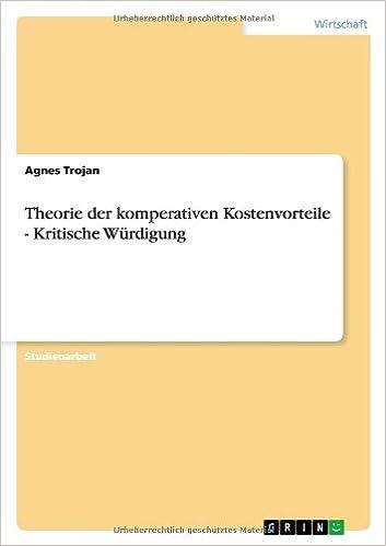 Theorie Der Komperativen Kostenvorteile - Kritische W Rdigung