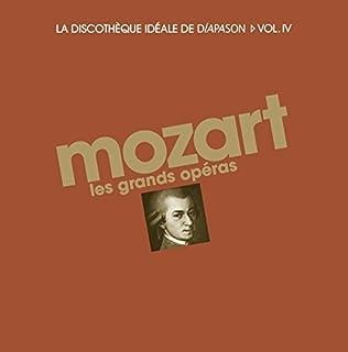 Mozart:Grandes óperas