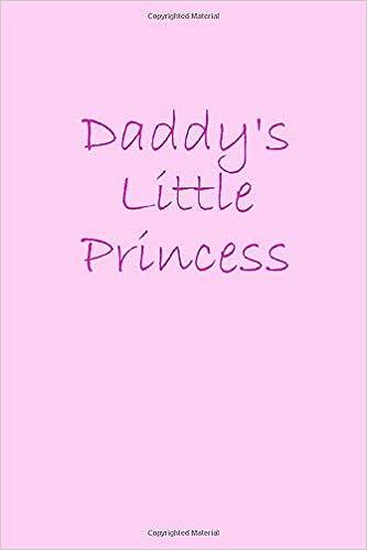 Daddy's Little Princess: DDLG Journal - Daddy Dom Little