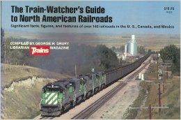 The train-watcher's guide to North American railroads