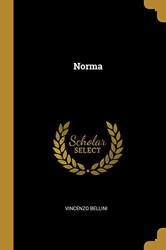 Norma  [Bellini, Vincenzo] (Tapa Blanda)