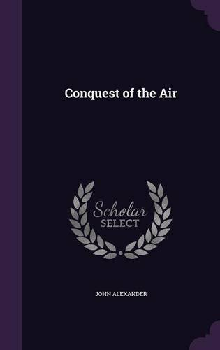 Conquest of the Air ebook