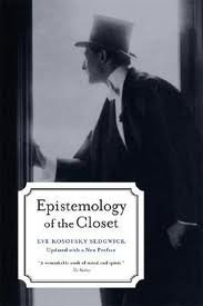 Epistemology of the Closet 2nd (second) edition Text Only