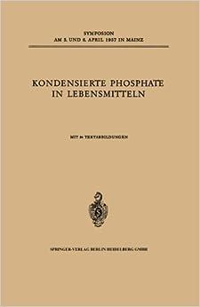 Book Kondensierte Phosphate in Lebensmitteln (German Edition) (1958-01-01)