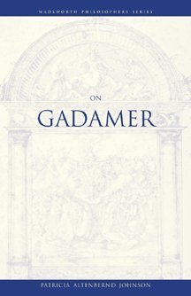 On Gadamer (Wadsworth Philosophers Series)