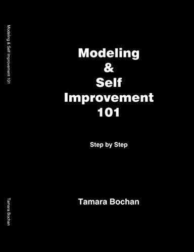 Modeling & Self Improvement 101