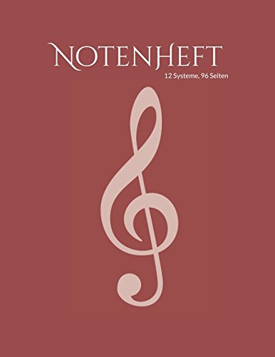 Notenheft: 96 Seiten (N96C6) (German Edition)