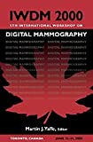 Digital Mammography : IWDM 2000 5th International Workshop, , 1930524005