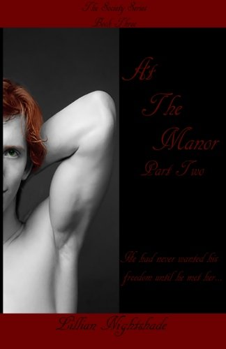 Download At The Manor, Part Two (The Society Series) (Volume 3) pdf epub