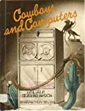Cowboys and Computers, Margaret G. Malone, 0671330470