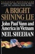 A Bright Shining Life  John Paul Vann   America In Vietnam