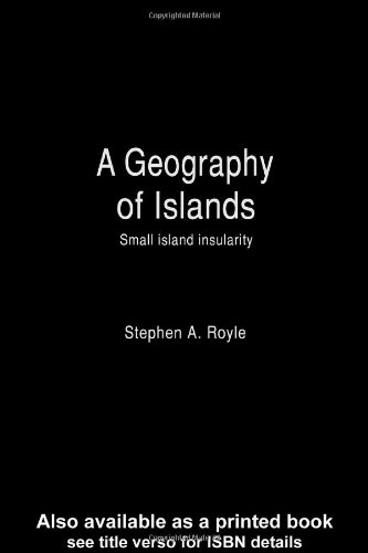 Geography Of Islands (Routledge Studies In Human Geography)