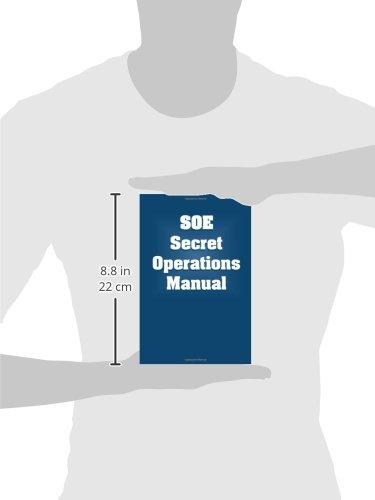 SOE Secret Operations Manual - http://medicalbooks.filipinodoctors.org